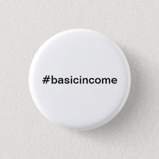 #basicincome universelles grundlegendes Einkommen Runder Button 3,2 Cm