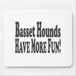 Basset haben mehr Spaß! Mauspads