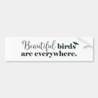 Beaux oiseaux - cadeau pour le birder ou le autocollant de voiture