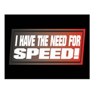 Bedarf an der Geschwindigkeit Postkarte