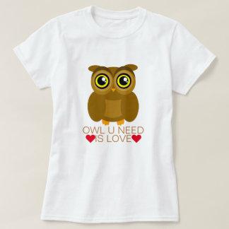 Bedarf der Eulen-U ist Liebe T-Shirt