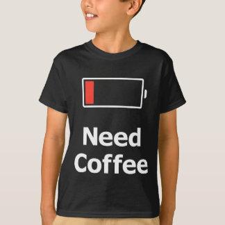 Bedarfs-Kaffee T-Shirt