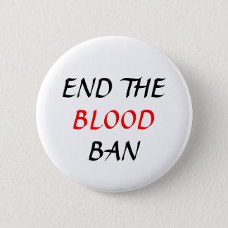 Beenden Sie das Blut-Verbotebenen-Button Runder Button 5,7 Cm