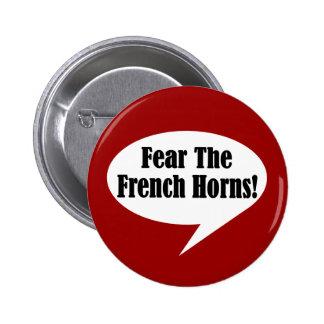 Befürchten Sie den französische Horn-Knopf Anstecknadel