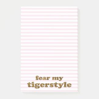 Befürchten Sie mein Tigerstyle | rosa Spaß-Zitat Post-it Klebezettel