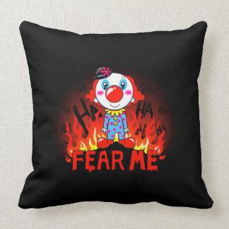 Befürchten Sie mich Clown Kissen