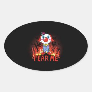 Befürchten Sie mich Clown Ovaler Aufkleber