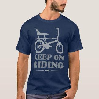 Behalten Sie auf Reiten - Chopper-Fahrrad-T-Shirt T-Shirt