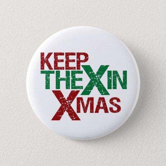 Behalten Sie das X in Weihnachten Runder Button 5,1 Cm