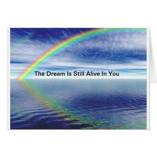 Behalten Sie den Traum lebendig in Ihnen Mitteilungskarte