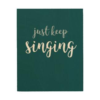 Behalten Sie einfach Gesang-Wand Holzleinwand