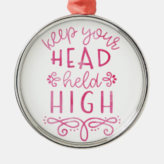 Behalten Sie Ihre Kopf gehaltene hohe motivierend Rundes Silberfarbenes Ornament