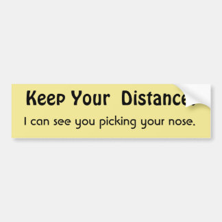 Behalten Sie Ihren Abstand! Lustige Autoaufkleber