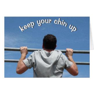 Behalten Sie Ihren Chin oben Karte