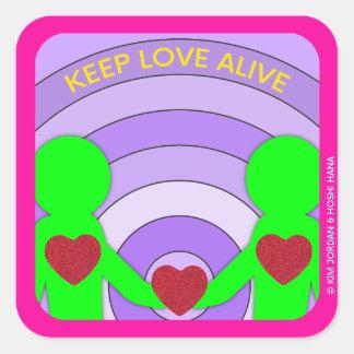 """Behalten Sie Liebe lebendig - 3"""" x 3"""" Quadratischer Aufkleber"""