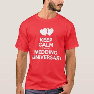 Behalten Sie Ruhe, die es ist unser T-Shirt