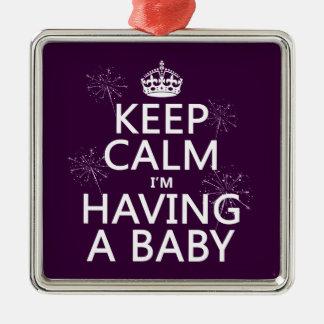 Behalten Sie Ruhe, die ich ein Baby habe Quadratisches Silberfarbenes Ornament