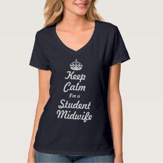 Behalten Sie Ruhe, die ich eine Studenten-Hebamme T-Shirt