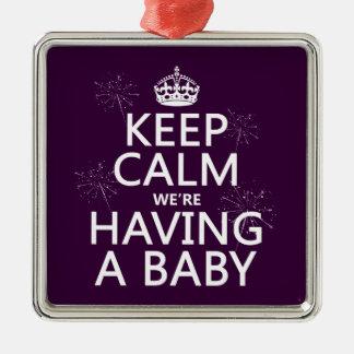 Behalten Sie Ruhe, die wir ein Baby haben (in Silbernes Ornament