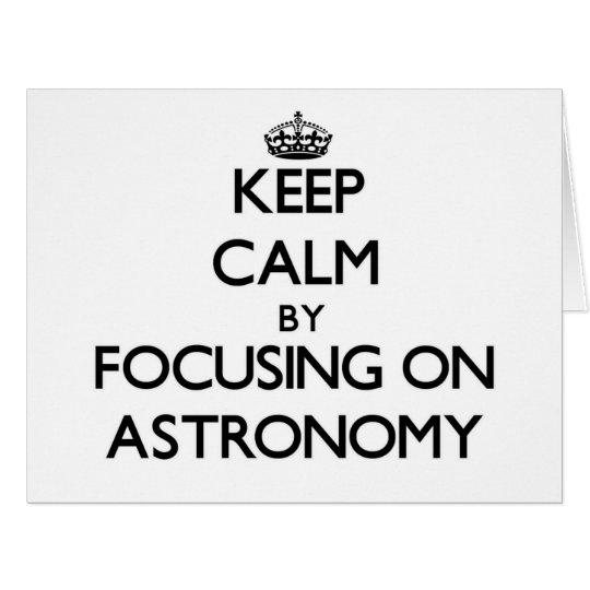 Behalten Sie Ruhe, indem Sie auf Astronomie sich Riesige Grußkarte