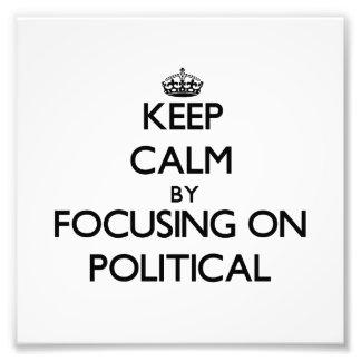 Behalten Sie Ruhe indem Sie auf politisches sich