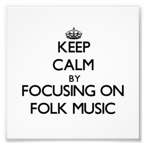 Behalten Sie Ruhe, indem Sie auf Volksmusik sich Kunstfotos