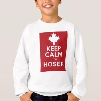Behalten Sie Ruhe Sie Hoser Sweatshirt