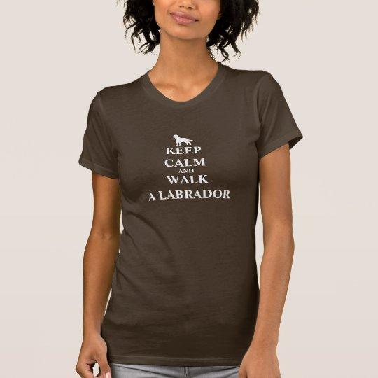 Behalten Sie Ruhe u. gehen Sie ein T - Shirt der