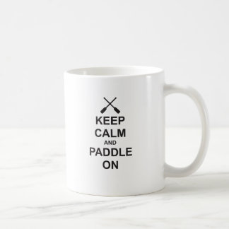 Behalten Sie Ruhe u. Paddel an Kaffeetasse