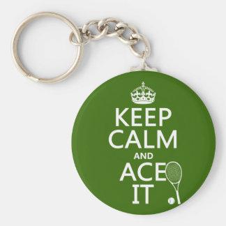 Behalten Sie Ruhe und Ace sie (Tennis) (in Schlüsselanhänger