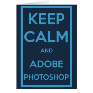 Behalten Sie Ruhe und Adobe Photoshop Karte