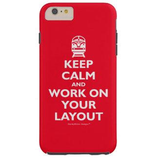 Behalten Sie Ruhe und Arbeit über Ihren Plan - Tough iPhone 6 Plus Hülle