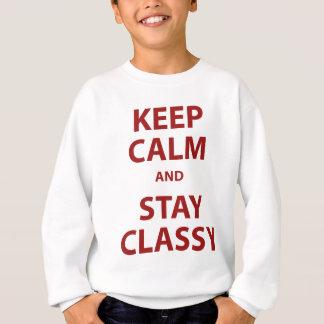 Behalten Sie Ruhe und bleiben Sie nobel Sweatshirt