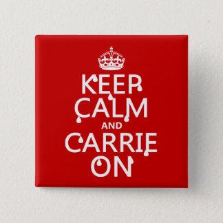 Behalten Sie Ruhe und Carrie an - Blut - alle Quadratischer Button 5,1 Cm