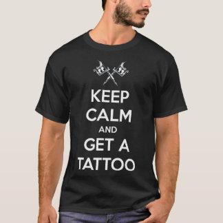 Behalten Sie Ruhe und erhalten Sie eine T-Shirt