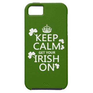 Behalten Sie Ruhe und erhalten Sie Ihre Iren auf Tough iPhone 5 Hülle