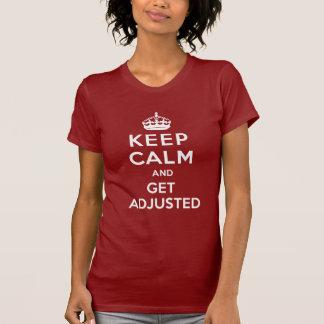 Behalten Sie Ruhe und erhalten Sie justierten T-Shirt