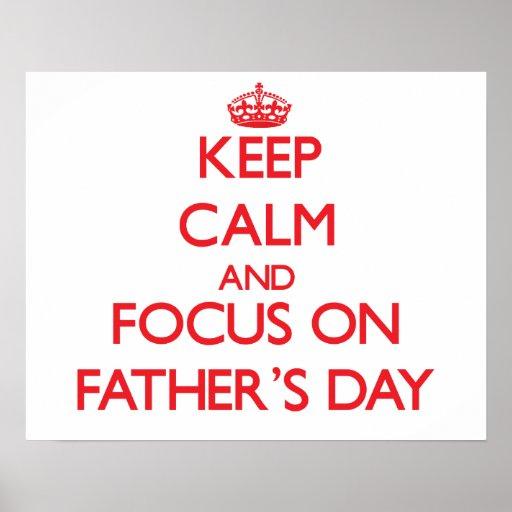 Behalten Sie Ruhe und Fokus am Vatertag Posterdrucke