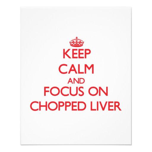 Behalten Sie Ruhe und Fokus auf Chopped Leber Flyer