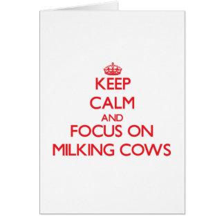 Behalten Sie Ruhe und Fokus auf Melkkühen Karte