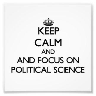 Behalten Sie Ruhe und Fokus auf politischer Photographischer Druck