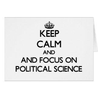 Behalten Sie Ruhe und Fokus auf politischer Karten