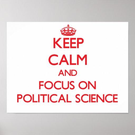 Behalten Sie Ruhe und Fokus auf politischer Plakate