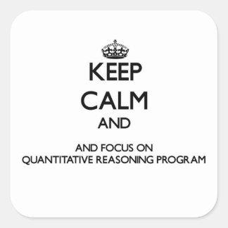 Behalten Sie Ruhe und Fokus auf quantitativem Quadratischer Aufkleber