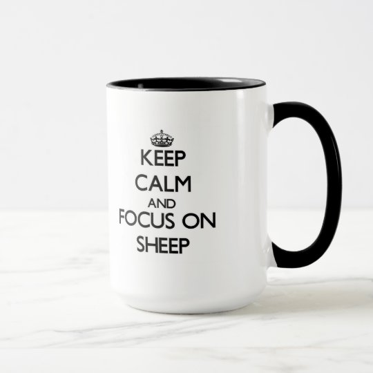 Behalten Sie Ruhe und Fokus auf Schafen Tasse