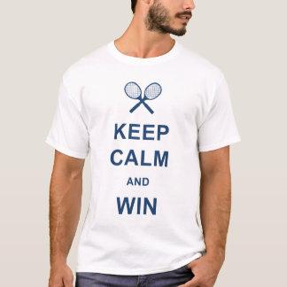 Behalten Sie Ruhe und gewinnen Sie T-Shirt
