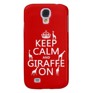 Behalten Sie Ruhe und Giraffe auf (fertigen Sie Galaxy S4 Hülle