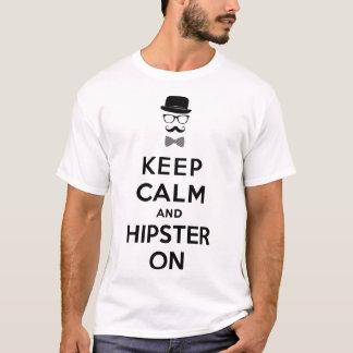 Behalten Sie Ruhe und Hipster an T-Shirt