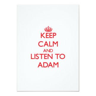 Behalten Sie Ruhe und hören Sie auf Adam Personalisierte Einladungen