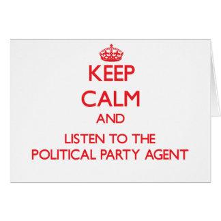 Behalten Sie Ruhe und hören Sie zum politischen Karten